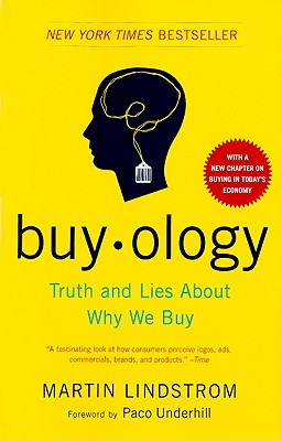 Buyology By Lindstrom, Martin/ Underhill, Paco (FRW)
